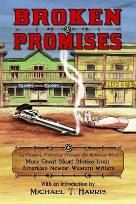 Broken Promises by Michael T. Harris