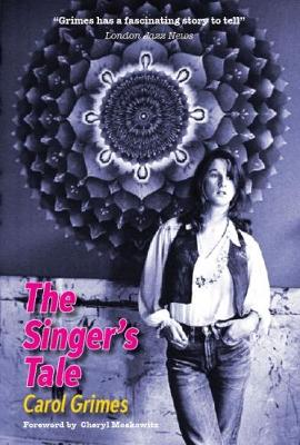 The Singer's Tale by Carol Grimes