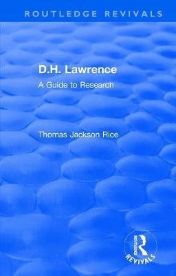 : D.H. Lawrence (1983): A Guide to Research by Thomas Jackson Rice