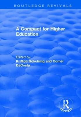 Compact for Higher Education by K. Moti Gokulsing
