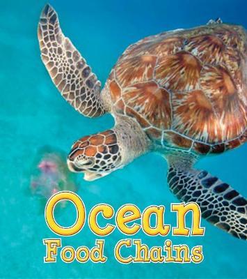 Ocean Food Chains by Angela Royston