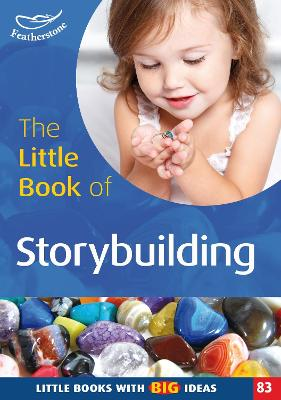 The Little Book of Storybuilding by Clare Lewis