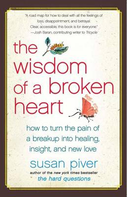Wisdom of a Broken Heart book