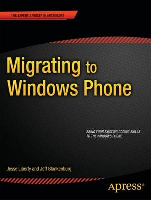 Migrating to Windows Phone by Jesse Liberty