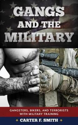 Gangs and the Military by Carter F. Smith