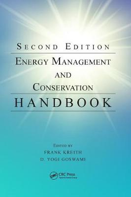 Energy Management and Conservation Handbook by D. Yogi Goswami