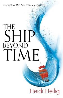 Ship Beyond Time by Heidi Heilig