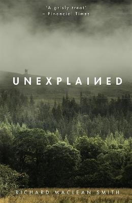 Unexplained: Based on the 'world's spookiest podcast' book