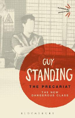 The Precariat by Guy Standing