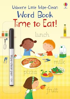 Time to Eat! by Felicity Brooks