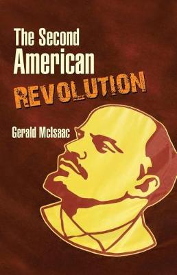 The Second American Revolution by Gerald McIsaac