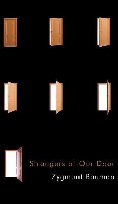Strangers at Our Door by Zygmunt Bauman