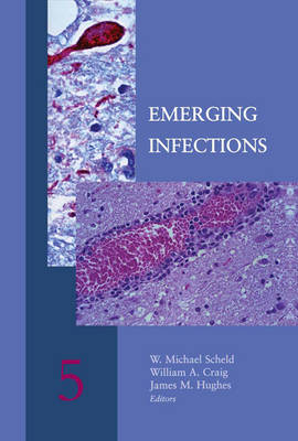 Emerging Infections 5 by W. Michael Scheld