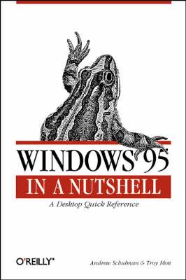 Windows 95 in a Nutshell by Tim O'Reilly