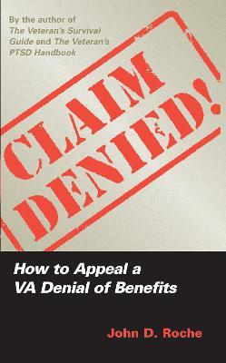 Claim Denied! by John D. Roche
