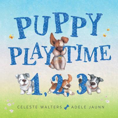 Puppy Playtime 123 by Celeste Walters