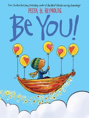 Be You! by Peter,H Reynolds