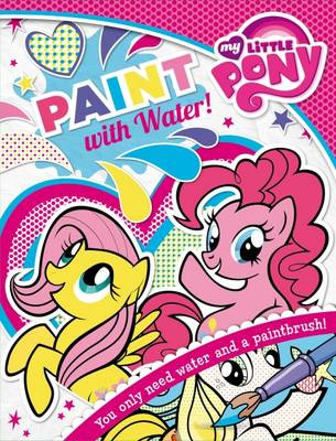My Little Pony: Paint with Water! by My Little Pony