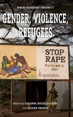 Gender, Violence, Refugees book