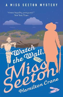Watch the Wall, Miss Seeton by Hamilton Crane
