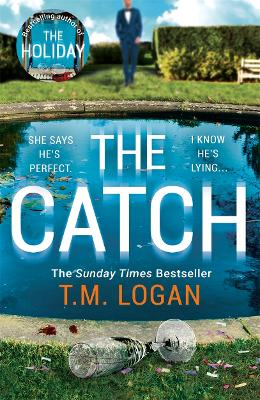 The Catch: The perfect escapist thriller from the author of The Holiday, Sunday Times bestseller and Richard & Judy pick book