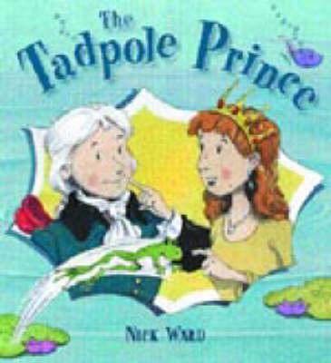 TADPOLE PRINCE by Nick Ward
