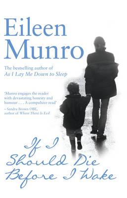 If I Should Die Before I Wake by Eileen Munro