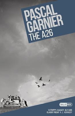 The A26 by Pascal Garnier