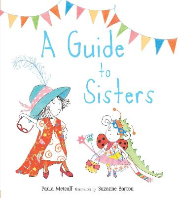 Guide to Sisters by Paula Metcalf