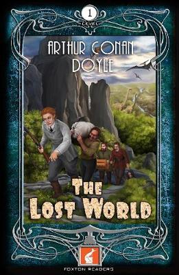 The Lost World Foxton Reader Level 1 (400 headwords A1/A2) by Arthur Conan Doyle