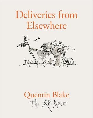 Deliveries from Elsewhere by Quentin Blake