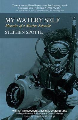 My Watery Self by Stephen Spotte