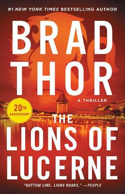 Scot Harvath: #1 The Lions of Lucerne by Brad Thor