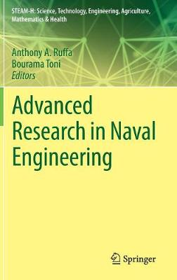 Advanced Research in Naval Engineering by Anthony Ruffa