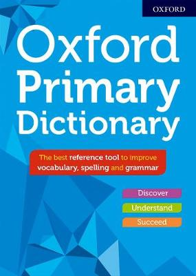 Oxford Primary Dictionary by Susan Rennie