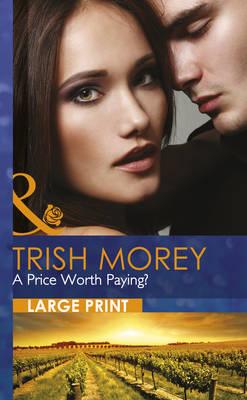 Price Worth Paying? by Trish Morey