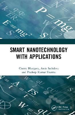 Smart Nanotechnology with Applications book