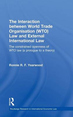 Interaction between World Trade Organisation (WTO) Law and External International Law book