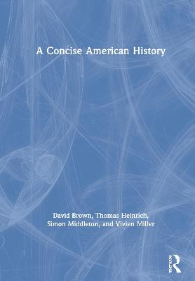 A Concise American History by David Brown