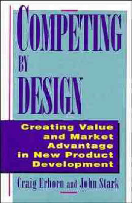 Competing by Design by Craig Erhorn