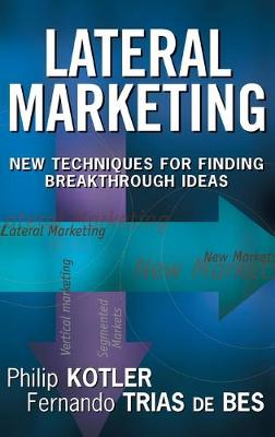 Lateral Marketing by Philip Kotler