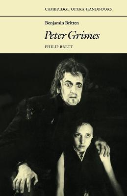Benjamin Britten: Peter Grimes by Philip Brett