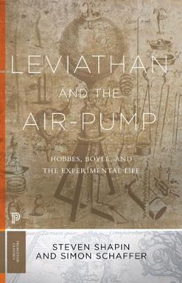 Leviathan and the Air-Pump by Steven Shapin