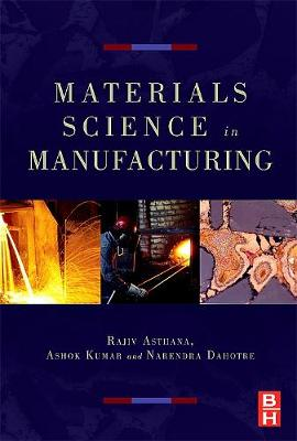Materials Processing and Manufacturing Science book