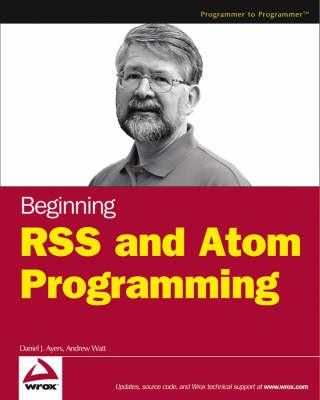 Beginning RSS and Atom Programming book