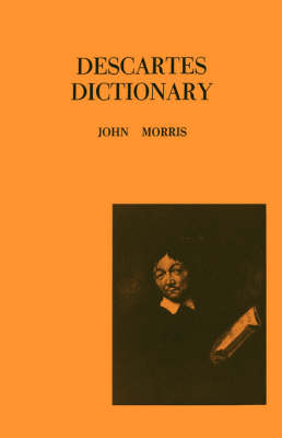 Descartes Dictionary by John Morris