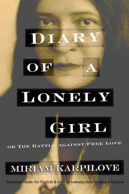 Diary of a Lonely Girl, or The Battle against Free Love book