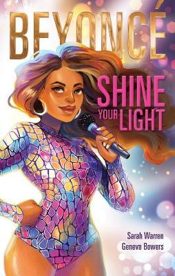 Beyonce: Shine Your Light by Sarah Warren
