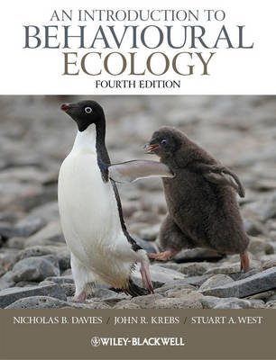 An Introduction to Behavioural Ecology by Nicholas B. Davies