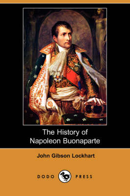 History of Napoleon Buonaparte (Dodo Press) book
